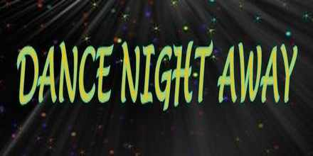 Dance Night Away radio station