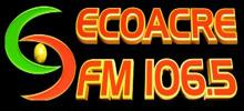 Eco Acre FM 106.5 radio station