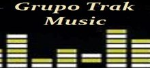 Grupo Trak Music radio station